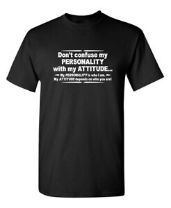 Dont-Confuse-Attitude-Sarcastic-Cool-Graphic-Gift-Idea-Adult-Humor-Funny-T-Shirt