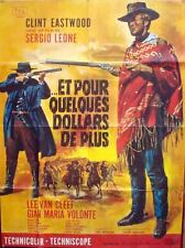 FOR A FEW DOLLARS MORE French Grande movie poster 47x63 CLINT EASTWOOD LEONE