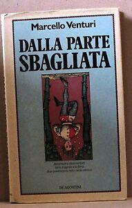 DALLA-PARTE-SBAGLIATA-M-Venturi-Libro-De-Agostini