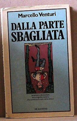 Dalla Parte Sbagliata - M. Venturi [libro, De Agostini] Met De Nieuwste Apparatuur En Technieken