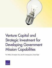 Venture Capital and Strategic Investment for Developing Government Mission Capab