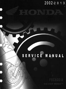 2011 2012 2013 honda silver wing silverwing fsc600 service manual on rh ebay com honda silverwing service manual 2012 honda silverwing maintenance manual