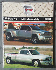 TDR TURBO DIESEL REGISTER MAGAZINE DODGE RAM CUMMINS #40 MAY JUNE JULY 2003