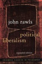 Columbia Classics in Philosophy: Political Liberalism by John Rawls (2005, Paperback, Expanded)