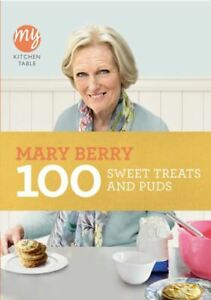 My kitchen table: 100 sweet treats and puds by Mary Berry (Paperback / softback)