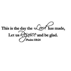 This Is The Day The Lord Has Made Psalms Bible Wall Decal