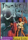 Thunder Cave by Roland Smith (Paperback / softback)