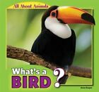 What's a Bird? by Anna Kaspar (Paperback / softback, 2012)