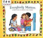 Respect For Others: Everybody Matters by Pat Thomas (Paperback, 2014)