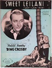 "1937 BING CROSBY ""WAIKIKI WEDDING"" MOVIE SHEET MUSIC ""SWEET LEILANI"""