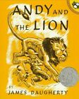 Andy and the Lion by James Henry Daugherty (Hardback, 1989)