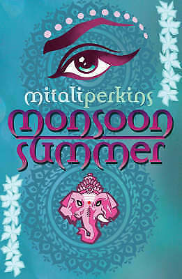Monsoon Summer, Mitali Perkins, Excellent Book