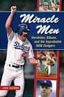 Miracle Men: Hershiser, Gibson, and the Improbable 1988 Dodgers by Josh Suchon (Hardback, 2013)