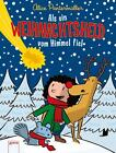 Als ein Weihnachtsheld vom Himmel fiel von Alice Pantermüller (2014, Gebundene Ausgabe)