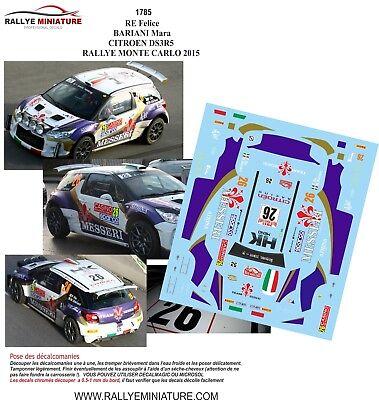 DECALS 1//43 REF 1785 CITROEN DS3 R5 FELICE RE RALLYE MONTE CARLO 2015 WRC RALLY