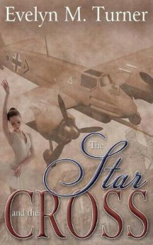 The Star and the Cross by Evelyn M Turner