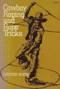 NEW-Cowboy-Roping-and-Rope-Tricks-by-Chester-Byers