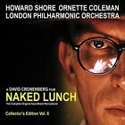Naked Lunch [Music from the Original Soundtrack] [Remastered] [Digipak] by Howard Shore (Composer)/Ornette Coleman/London Philharmonic Orchestra (CD, Oct-2014, Howe Records)