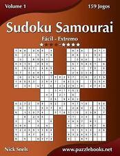 Sudoku Samurai: Sudoku Samurai - Fácil Ao Extremo - Volume 1 - 159 Jogos by...