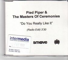 (FM530) Pied Piper & The Masters of Ceremonies, Do You Really Like It 2001 DJ CD