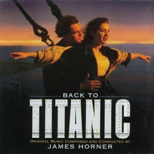 James-Horner-CD-Back-To-Titanic-Music-From-The-Motion-Picture-Europe