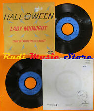 LP 45 7'' HALLOWEEN Lady midnight Come see what 1979 france MERCURY cd mc dvd