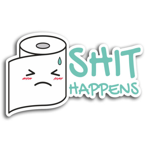 2 x 10cm Sh!t Happens Funny Joke Vinyl Stickers Sticker Laptop Luggage #19411