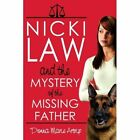 Nicki Law and The Mystery of The Missing Father 9781425998295 Artrip Paperback