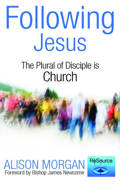 Following Jesus: The Plural of Disciple is Church by Revd Dr Alison Morgan