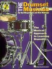 The Drumset Musician by Rod Morgenstein, Rick Mattingly (Paperback, 1997)