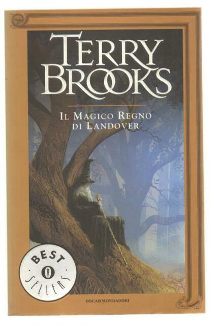 Terry Brooks IL MAGICO REGNO DI LANDOVER Oscar Mondadori
