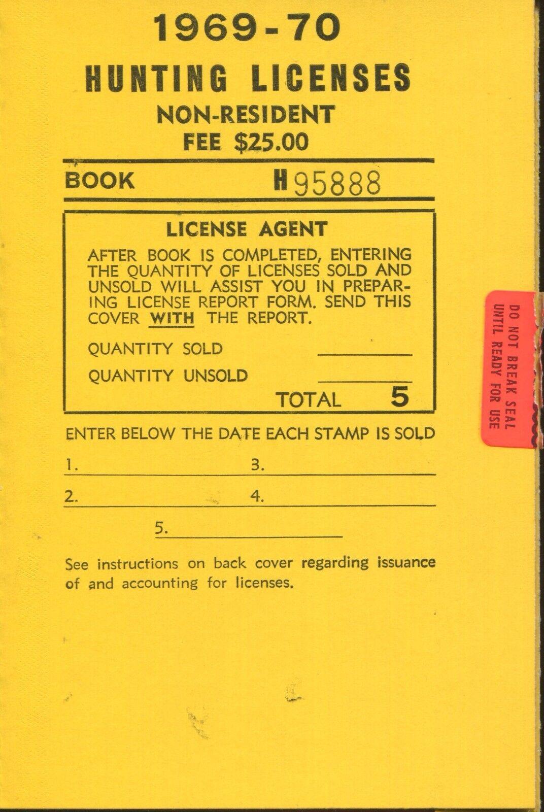 Libro sin usar de 5 - 1969-70 EE. UU. no residentes de California licencias de caza A24