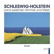 Schleswig-Holstein - Land zwischen Himmel und Meer   Buch   Zustand sehr gut