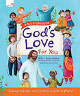 God's Love for You Bible Storybook by Renee Stearns, Richard Stearns (Hardback, 2013)