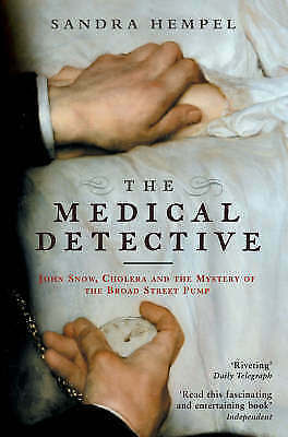 1 of 1 - The Medical Detective: John Snow, Cholera and the Mystery of the Broad Street...