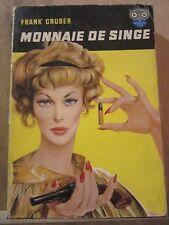 Frank Gruber: Monnaie de Singe/ Ditis Police N°110, 1958