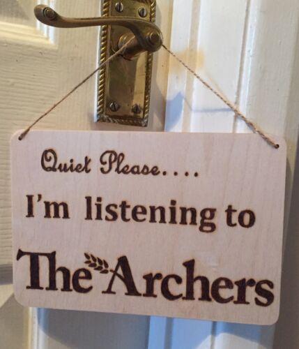 Quiet Please the Archers Sign