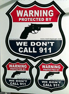 034-We-Don-039-t-Call-911-034-Bumper-Sticker-with-free-Decals