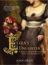 Eliza's Daughter: A Sequel to Jane Austen's Sense and Sensibility-ExLibrary