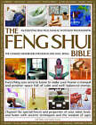 The Feng Shui Bible: Everything You Need to Know to Make Your House a Tranquil and Positive Space Full of Calm and Well-Balanced Energy by Gill Hale, Mark Evans (Hardback, 2007)