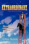 Extraordinary by Otto Acron (Paperback / softback, 2012)