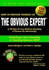 How to Position Yourself as The Obvious Expert Turbocharge Your Consulting or C