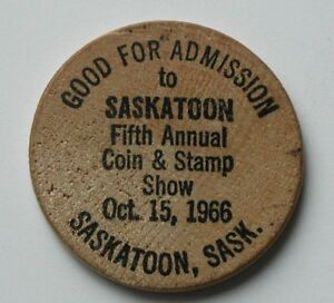 1966-Saskatoon-Coin-amp-Stamp-Club-old-wooden-nickel-5th-annual-show-admission