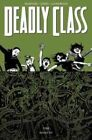 Deadly Class Volume 3: The Snake Pit by Rick Remender (Paperback, 2015)