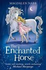 The Enchanted Horse by Magdalen Nabb (Paperback, 2014)