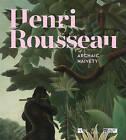 Henri Rousseau: Archaic Candour by Guy Cogeval, Gabriella Belli (Hardback, 2015)