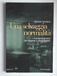 UNA-SELVAGGIA-NORMALITa-di-MICHELE-GIORDANO