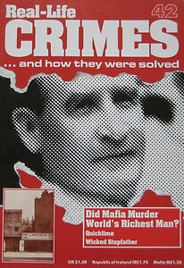 Real-Life-Crimes-Issue-42-Did-the-Mafia-Murder-Sir-Harry-Oakes