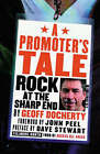 A Promoters Tale: Rock at the Sharp End by Geoff Doherty (Paperback, 2002)