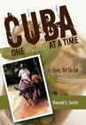 Cuba One Mojito at a Time 9781456716011 Hardcover P H